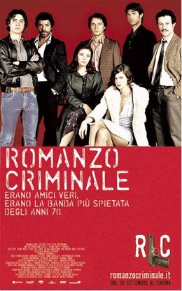 Romanzo Criminale il film Warner Bros Pictures, Cattleya