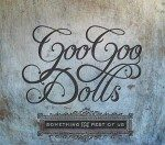 Goo Goo Dolls: nuovo album – Something for the rest of us