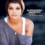 Alessandra Amoroso: Il Mondo In Un Secondo
