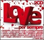 Love... per sempre la compilation di San Valentino