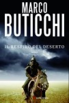 Il respiro del deserto – di Marco Buticchi