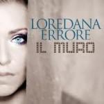 Il Muro nuovo singolo di Loredana Errore