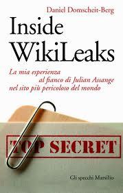 Inside WikiLeaks - di Daniel Domscheit-Berg