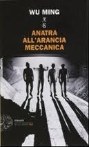 Anatra all'arancia meccanica - raccolta di racconti