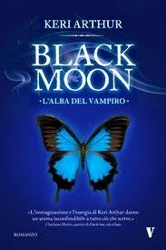 Black Moon, l'alba del vampiro – di Keri Arthur