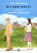 Gli anni dolci - di Jiro Taniguchi