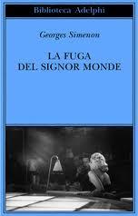 La fuga del signor Monde - di Georges Simenon