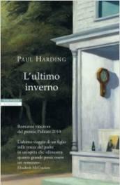 L'ultimo inverno - di Paul Harding
