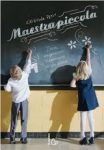 Maestra piccola – di Cristina Petit