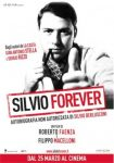 Silvio Forever: il documentario su Berlusconi questo weekend al cinema