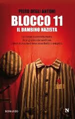 Blocco 11. Il bambino nazista - di Piero Degli Antoni