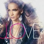 Love? il nuovo album di Jennifer Lopez