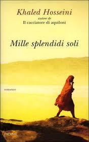 Mille splendidi soli - di Klaled Hosseini