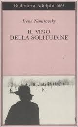 Il vino della solitudine - di Irène Némirovsky