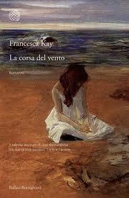 La corsa del vento – di Francesca Kay