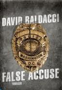 False accuse – di David Baldacci