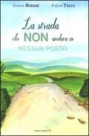 La strada che non andava in nessun posto - di Gianni Rodari
