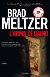 L'arma di Caino - di  Brad Meltzer