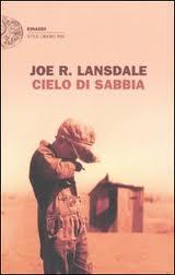 Il cielo di sabbia - di Joe Lansdale