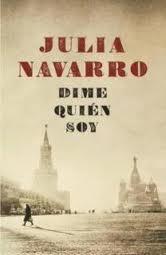 Dimmi chi sono - di Julia Navarro