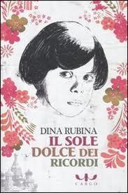 Il sole dolce dei ricordi – di Dina Rubina