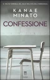 La confessione – di Kanae Minato