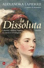 La dissoluta - di Alexandra Lapierre