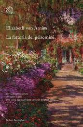 La fattoria dei gelsomini - di Elizabeth von Arnim