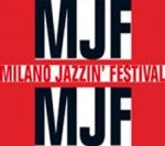 Milano Jazzin' Festival 2011: artisti e calendario
