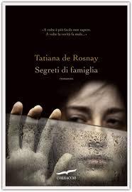 Segreti di famiglia - di Tatiana de Rosnay