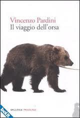 Il viaggio dell'Orsa – di Vincenzo Pardini