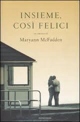 Insieme, così felici - di Maryann McFadden