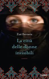 La città delle donne invisibili - di Zoe Ferraris