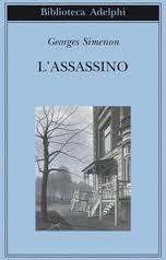L'assassino - di Georges Simenon