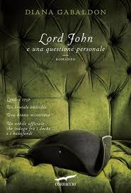 Lord John e una questione personale - di Diana Gabaldon