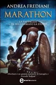 Marathon. La battaglia che ha cambiato la storia – di Andrea Frediani