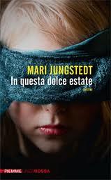 In questa dolce estate - di Mari Jungstedt