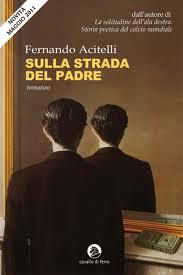 Sulla strada del padre – di Fernando Acitelli