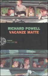 Vacanze matte - di Richard Powell