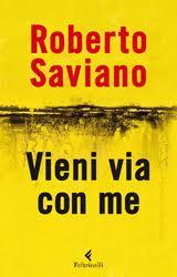 Vieni via con me - di Roberto Saviano
