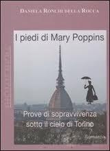 I piedi di Mary Poppins - di Daniela Ronchi Della Rocca