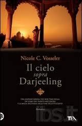 Il cielo sopra Darjeeling - di Nicole Vosseler