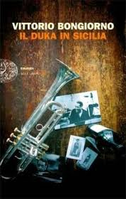 Il Duka in Sicilia – di Vittorio Bongiorno