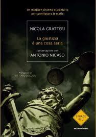 La giustizia è una cosa seria – di Nicola Gratteri