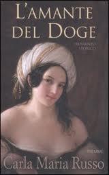 L'amante del doge – di Carla M. Russo