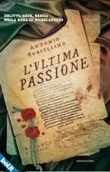 L'ultima passione - di Antonio Forcellino