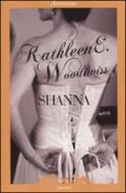Shanna - di Kathleen E. Woodiwiss
