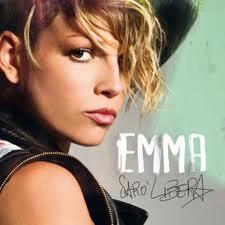Sarò libera il nuovo album di Emma Marrone
