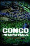 Congo inferno verde – di Albert Sanchez Pinol