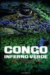Congo inferno verde - di Albert Sanchez Pinol